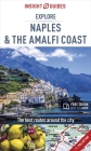 Insight Guides Explore Naples and the Amalfi Coast (Travel Guide with Free Ebook) (Insight Explore Guides) Cover Image
