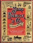 1897 Sears, Roebuck & Co. Catalogue: A Window to Turn-Of-The-Century America Cover Image