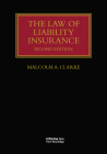 The Law of Liability Insurance (Lloyd's Insurance Law Library) Cover Image