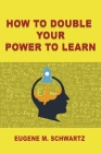 How to double your power to learn Cover Image