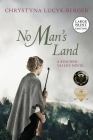 No Man's Land: Reschen Valley Part 1 Cover Image