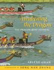 Awakening the Dragon: The Dragon Boat Festival Cover Image