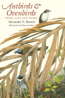 Antbirds and Ovenbirds: Their Lives and Homes (Corrie Herring Hooks) Cover Image