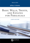 Basic Wills, Trusts, and Estates for Paralegals (Aspen Paralegal) Cover Image