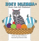 Zoe's Dilemma: Even Cats Get Diabetes! Cover Image