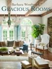 Barbara Westbrook: Gracious Rooms Cover Image