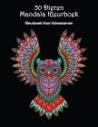 50 Dieren Mandala Kleurboek: Prachtige dierenpatronen om in te kleuren en te ontspannen Mandala Kleurboek voor Volwassenen Cover Image