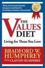 The Values Diet: Living for Those You Love Cover Image