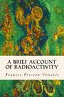 A Brief Account of Radioactivity Cover Image