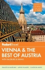 Fodor's Vienna & the Best of Austria: With Salzburg & Skiing in the Alps (Fodor's Gold Guides #2) Cover Image