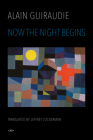 Now the Night Begins (Semiotext(e) / Native Agents) Cover Image