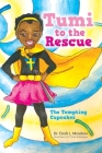 Tumi to the Rescue: The Tempting Cupcakes Cover Image