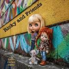 Ricky and Friends: Conversations I have with my dolls Cover Image