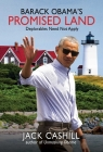 Barack Obama's Promised Land: Deplorables Need Not Apply Cover Image