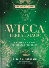 Wicca Herbal Magic, 5: A Beginner's Guide to Herbal Spellcraft (Mystic Library) Cover Image
