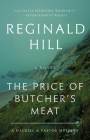 The Price of Butcher's Meat: A Dalziel and Pascoe Mystery Cover Image