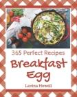 365 Perfect Breakfast Egg Recipes: Best-ever Breakfast Egg Cookbook for Beginners Cover Image