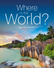 Where in the World?: Global Dream Destinations Cover Image