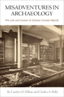 Misadventures in Archaeology: The Life and Career of Charles Conrad Abbott Cover Image