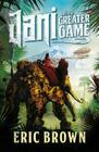 Jani and the Greater Game Cover Image