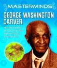 Masterminds: George Washington Carver Cover Image