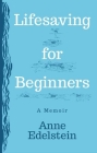 Lifesaving for Beginners Cover Image