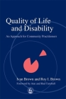 Quality of Life and Disability: An Approach for Community Practitioners Cover Image