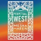 Perpetual West Lib/E Cover Image
