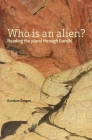 Who Is an Alien?: Reading the Plural Through Gandhi Cover Image