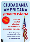 Ciudadania Americana ¡Hecho fácil! con CD (United States Citizenship Test Guide (Hecho facil) Cover Image