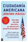 Ciudadania Americana ¡Hecho fácil! con CD (United States Citizenship Test Guide (Hecho facil) Cover Image