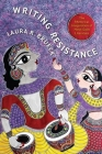 Writing Resistance: The Rhetorical Imagination of Hindi Dalit Literature (South Asia Across the Disciplines) Cover Image