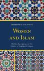 Women and Islam: Myths, Apologies, and the Limits of Feminist Critique Cover Image