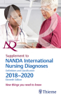 Supplement to Nanda International Nursing Diagnoses: Definitions and Classification, 2018-2020 (11th Edition): New Things You Need to Know Cover Image