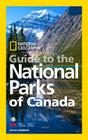 National Geographic Guide to the National Parks of Canada Cover Image