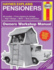 Haynes Explains Pensioners: From Classics to Vintage - Cruise Control - High Mileage - Rust Prevention Cover Image