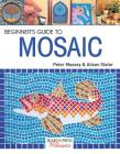 Beginner's Guide to Mosaic (Search Press Classics) Cover Image