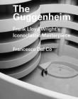 The Guggenheim: Frank Lloyd Wright's Iconoclastic Masterpiece (Great Architects/Great Buildings) Cover Image