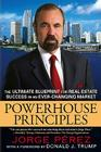 Powerhouse Principles: The Ultimate Blueprint for Real Estate Success in an Ever-Changing Market Cover Image