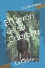 El Llorón de su Cabrona: La Chiva Cover Image