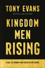 Kingdom Men Rising: A Call to Growth and Greater Influence Cover Image