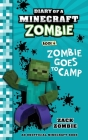 Diary of a Minecraft Zombie Book 6: Zombie Goes To Camp Cover Image