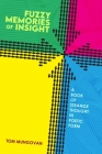 Fuzzy Memories of Insight: A Book of Strange Thought in Poetic Form Cover Image