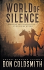 World of Silence: An Authentic Western Novel Cover Image