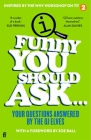 Funny You Should Ask . . . Cover Image
