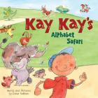 Kay Kay's Alphabet Safari Cover Image