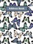 Address Book: Large Print - Blue, Purple and Green Butterfly Design - Large Telephone Address Book for Seniors and Women ( 8.5 x 11 Cover Image