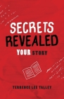 Secrets Revealed: YOUR Story Cover Image