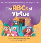The ABCs of Virtue: An Alphabetic Guide to Finding the Magic in You Cover Image