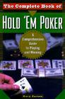 The Complete Book of Hold 'em Poker: A Comprehensive Guide to Playing and Winning Cover Image